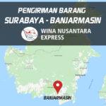 Pengiriman Barang Surabaya Banjarmasin