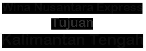 Ekspedisi ke Kalimantan Tengah