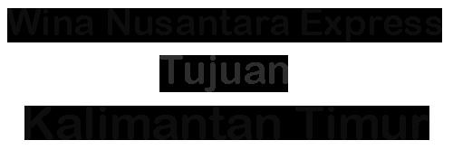 Ekspedisi ke Kalimantan Timur