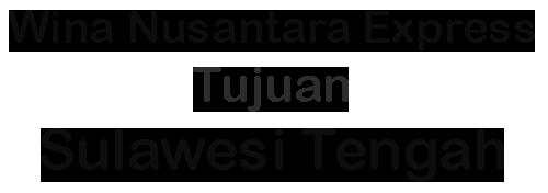 Ekspedisi ke Sulawesi Tengah